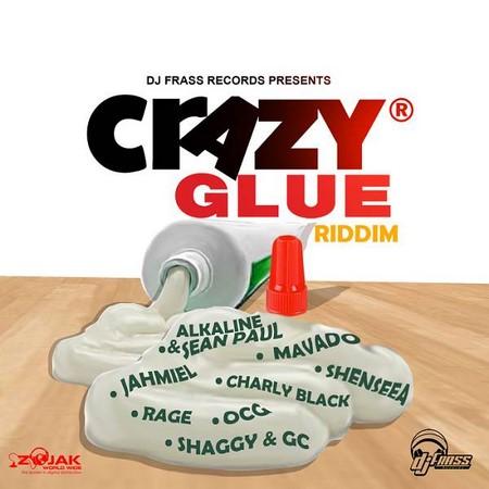 Crazy Glue Riddim – DJ Frass Records Mixed By K-ZA - Selecta Kza